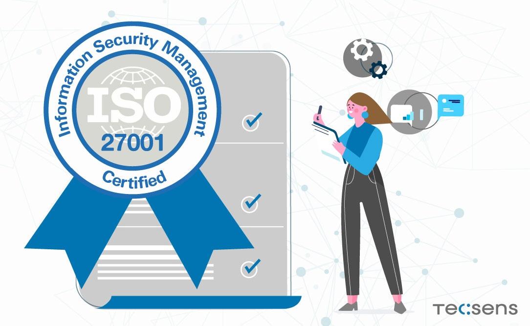 TECSENS, Certificados en ISO 27001 - Tecsens - Noticias
