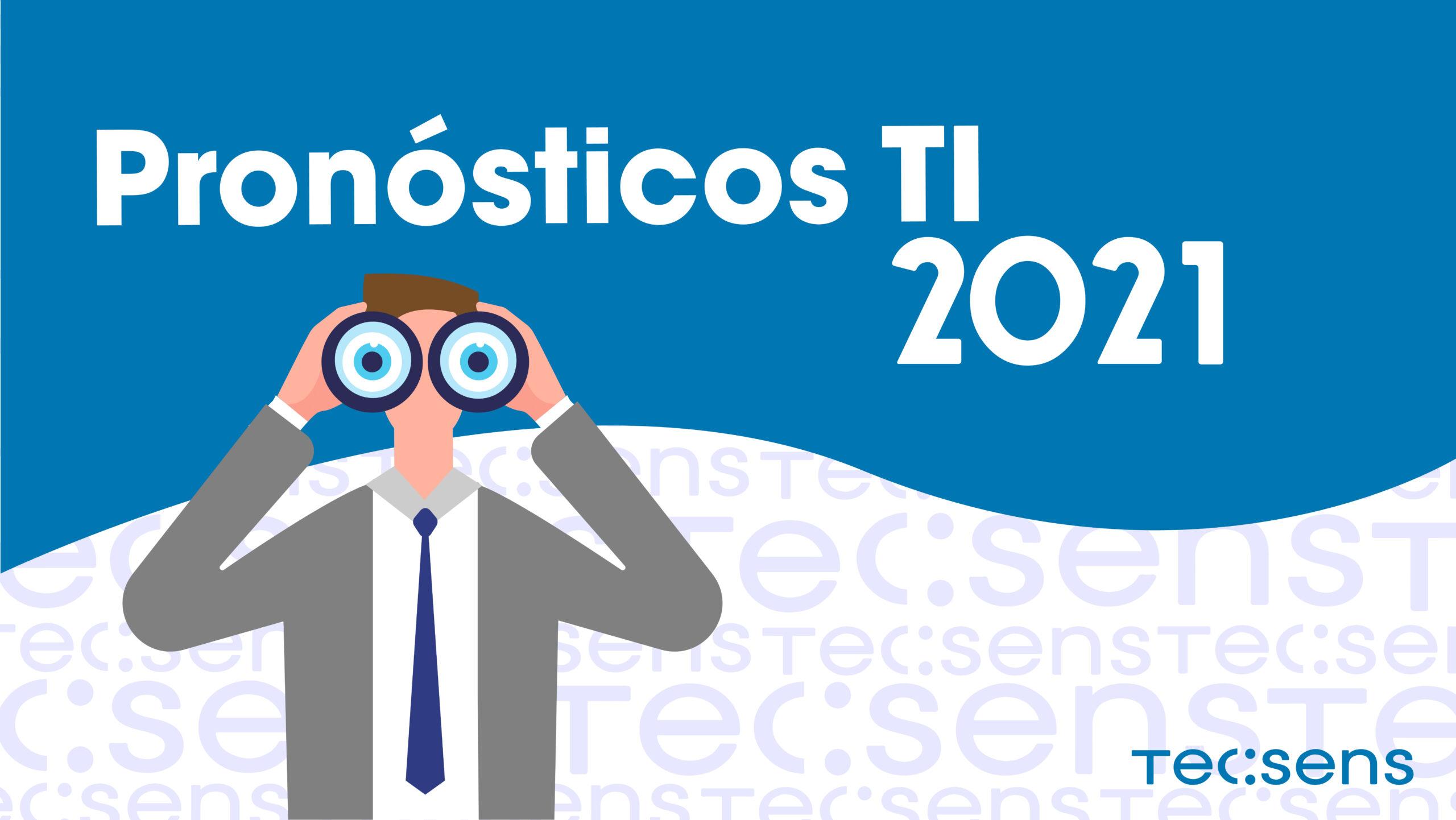 Pronósticos TI 2021