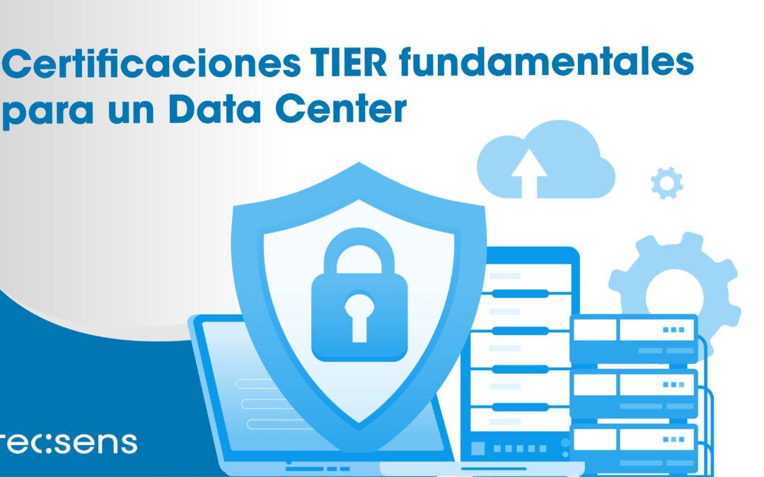 Fundamental TIER certifications for a Data Center