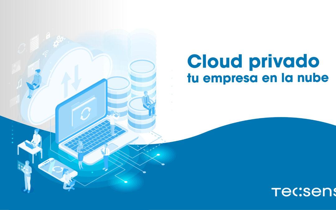 Cloud Privat, la teva empresa en el núvol