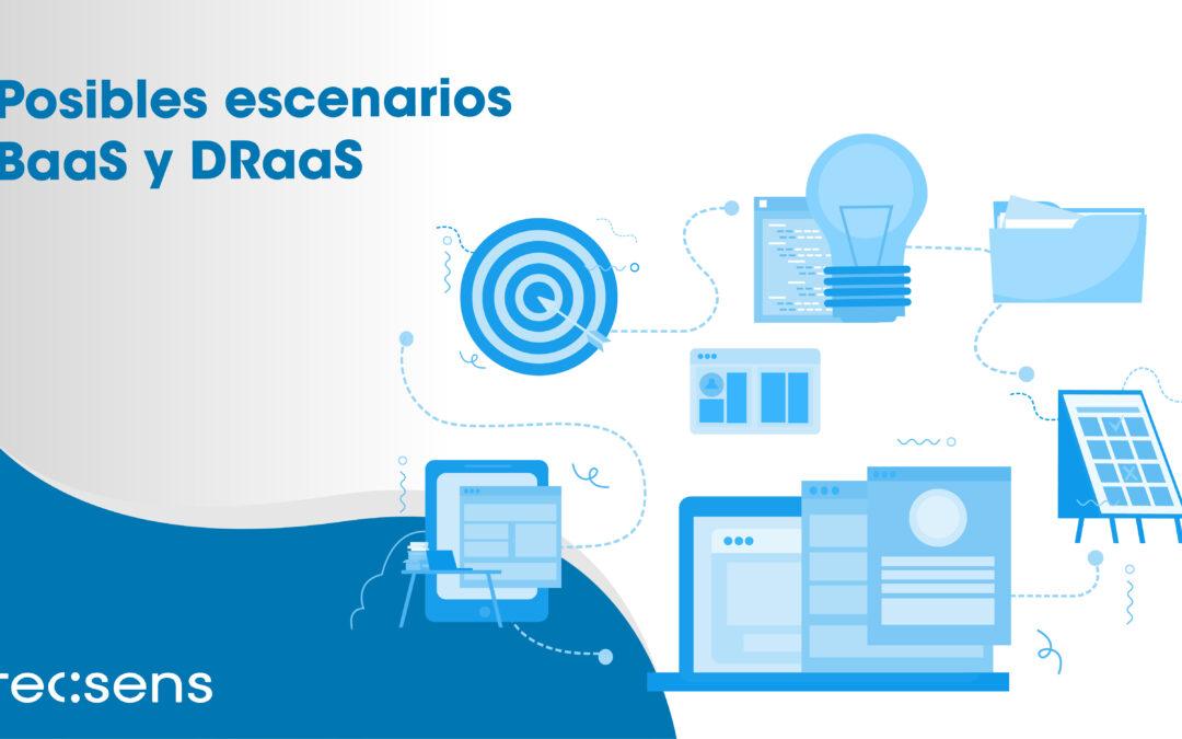 Posibles escenarios BaaS y DRaaS